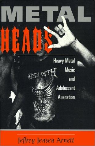 ARNETT, J.. Metalheads