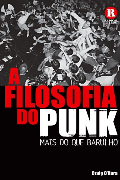 A filosofia do punk_Craig O'Hara